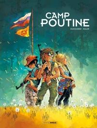 CAMP POUTINE - T01 - CAMP POUTINE - VOL. 01/2