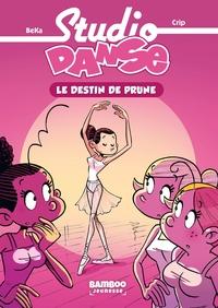 STUDIO DANSE - POCHE TOME 01 - LE DESTIN DE PRUNE - NOUVELLE EDITION