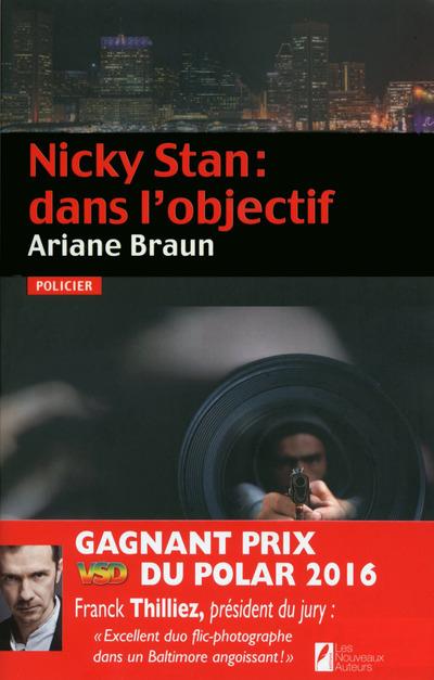 NICKY STAN : DANS L'OBJECTIF. GAGNANT PRIX VSD DU POLAR 2016