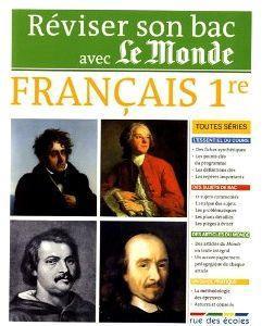 REVISER SON BAC AVEC LE MONDE - FRANCAIS PREMIERE TOUTES SERIES