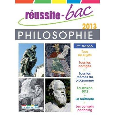 REUSSITE BAC 2013 PHILOSOPHIE TERMINALE TECHNOLOGIQUE