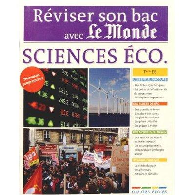 REVISER SON BAC AVEC LE MONDE - SCIENCES ECONOMIQUES TERMINALE ES