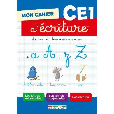 MON CAHIER D'ECRITURE CE1
