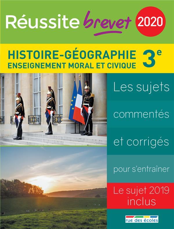 REUSSITE BREVET 2020 HISTOIRE-GEOGRAPHIE 3E ENSEIGNEMENT MORAL ET CIVIQUE