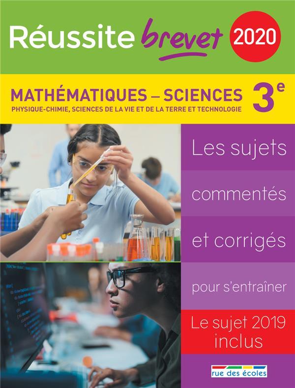 REUSSITE BREVET 2020 MATHEMATIQUES-SCIENCES 3E PHYSIQUE-CHIMIE SVT TECHNOLOGIE