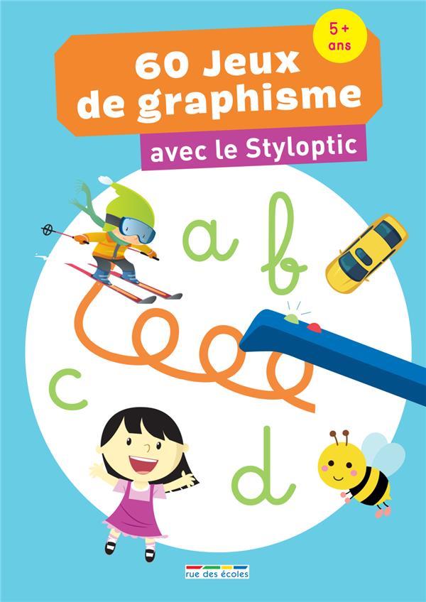 60 JEUX DE GRAPHISME AVEC STYLOPTIC 5 ANS +