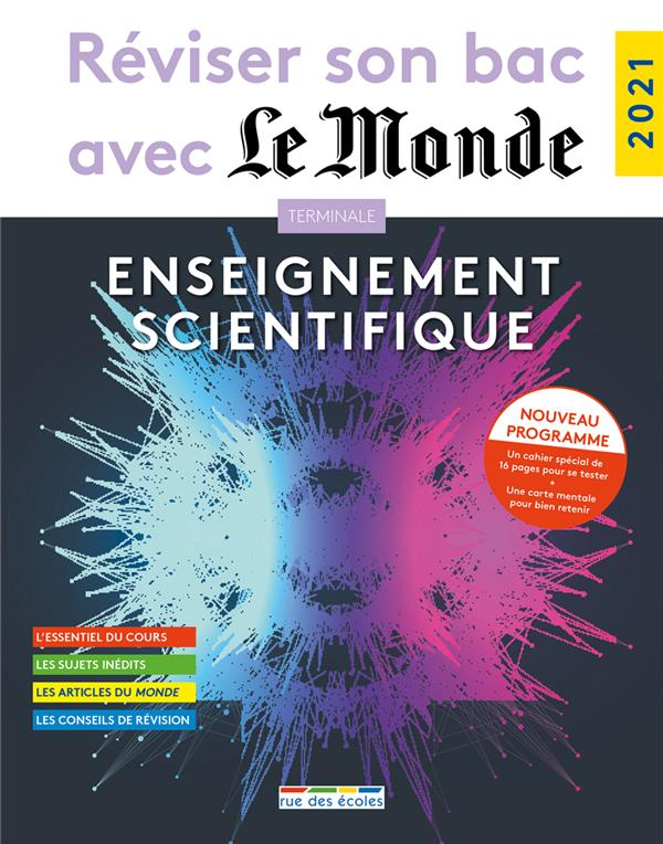 Reviser son bac avec le monde : enseignement scientifique 2021