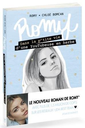 ROMY - DANS LA P'TITE VIE D'UNE YOUTUBEUSE EN HERBE - VOL02