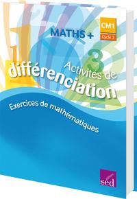 MATHS + CM1 - CLASSEUR DE DIFFERENCIATION EDITION 2016