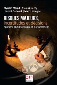 RISQUES MAJEURS INCERTITUDES ET DECISIONS