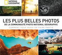 LES PLUS BELLES PHOTOS DE LA COMMUNAUTE NATIONAL GEOGRAPHIC