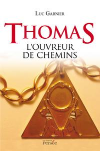 Thomas L'ouvreur de chemins