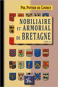 NOBILIAIRE & ARMORIAL DE BRETAGNE (TOME 4)