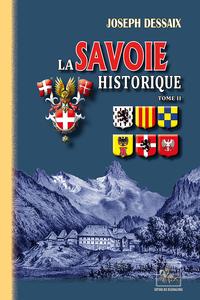 LA SAVOIE HISTORIQUE (TOME 2)