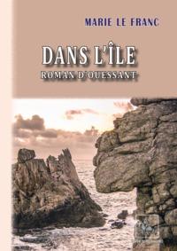 DANS L'ILE - ROMAN D'OUESSANT