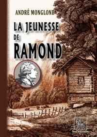 LA JEUNESSE DE RAMOND