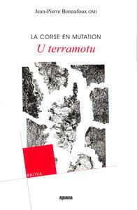 U TERRAMOTU - LA CORSE EN MUTATION