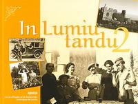 IN LUMIU TANDU - TOME 2
