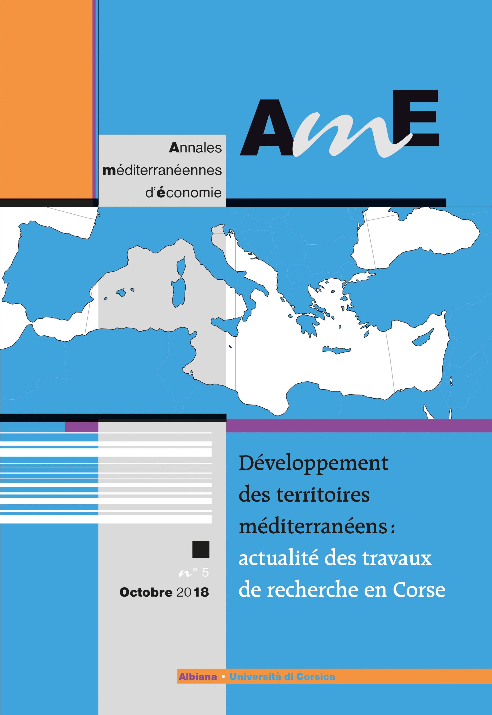 AME (ANNALES MEDITERRANEENNES D'ECONOMIE) N 5 : DEVELOPPEMENT DES TERRITOIRES MEDITERRANEENS