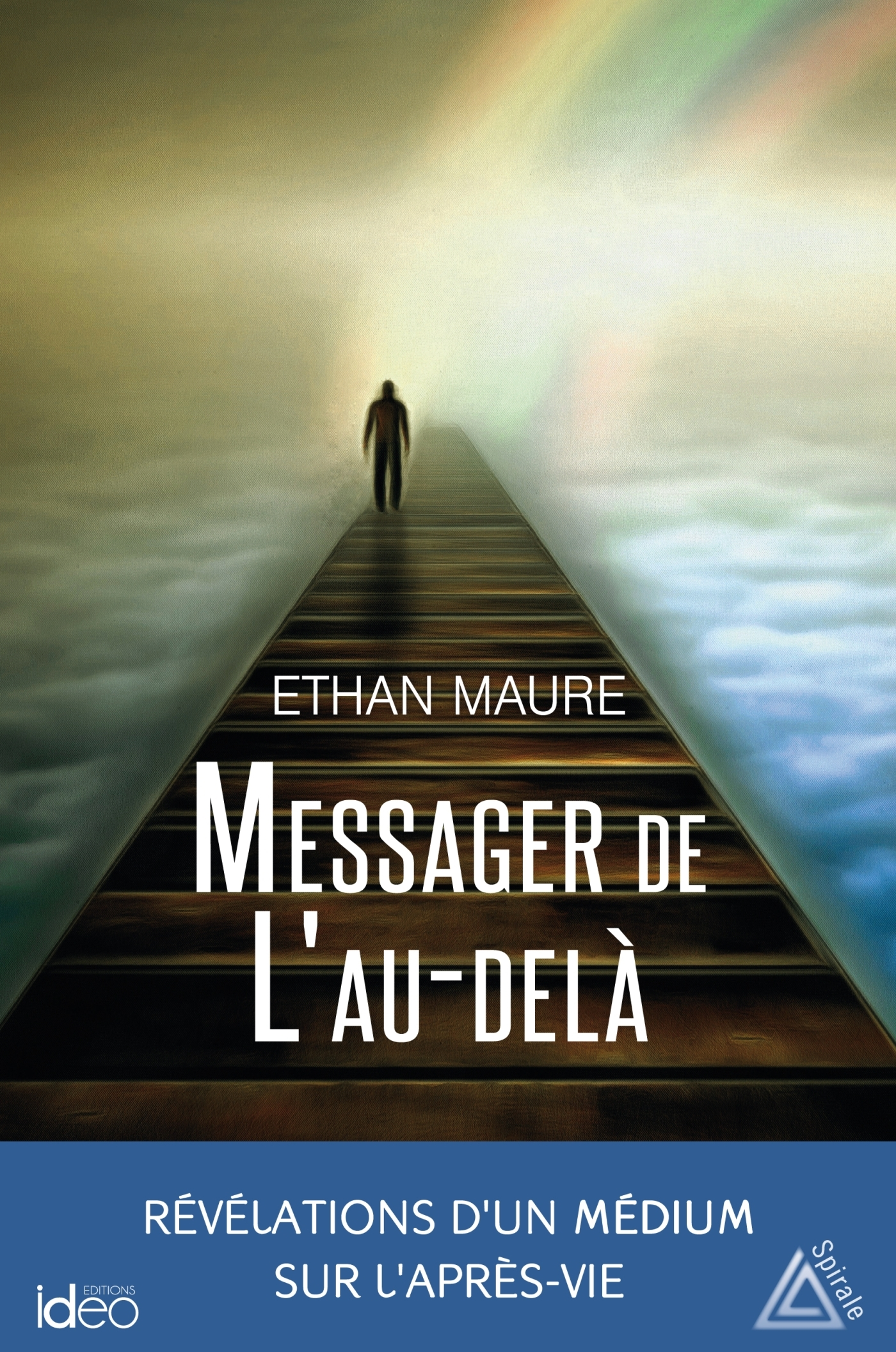 MESSAGER DE L'AU-DELA