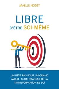 LIBRE D'ETRE SOI-MEME