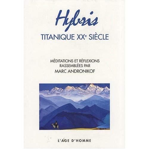 HYBRIS, TITANIQUE XXE SIECLE