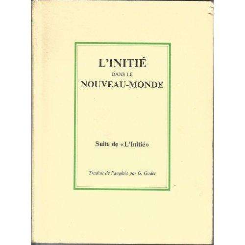 L' INITIE DANS LE NOUVEAU-MONDE