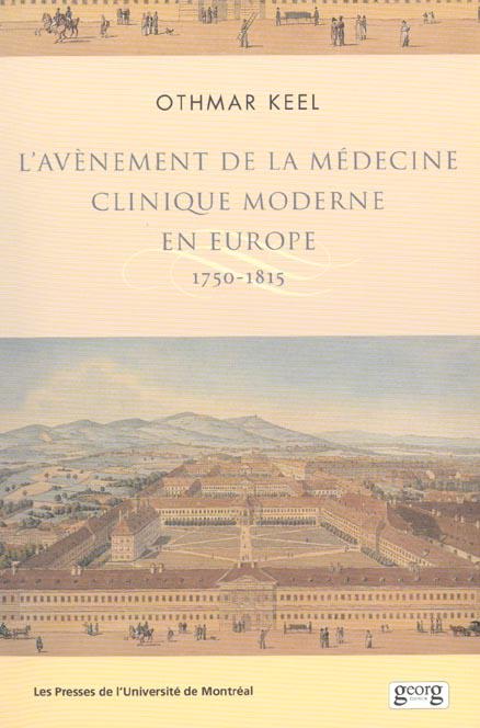 L AVENEMENT DE LA MEDECINE CLINIQUE MODERNE EN EUROPE 1750-1815