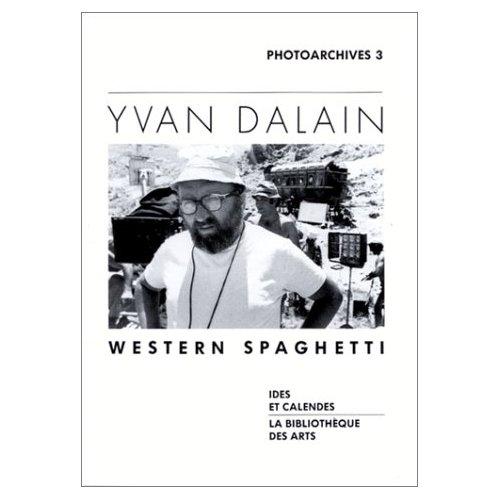 YVAN DALAIN - WESTERN SPAGHETTI