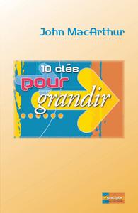 10 CLES POUR GRANDIR