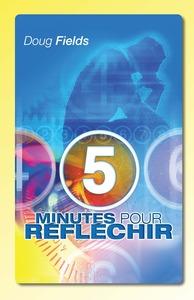 5 MINUTES POUR REFLECHIR [RELIE]