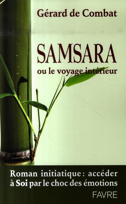 SAMSARA OU LE VOYAGE INTERIEUR