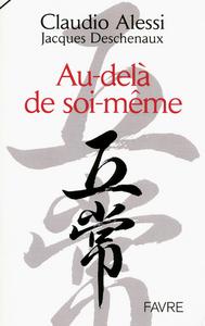 AU-DELA DE SOI-MEME