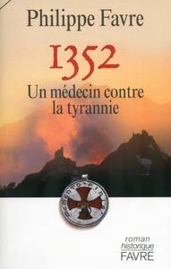 1352 UN MEDECIN CONTRE LA TYRANNIE