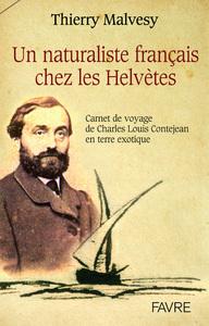 UN NATURALISTE FRANCAIS CHEZ LES HELVETES