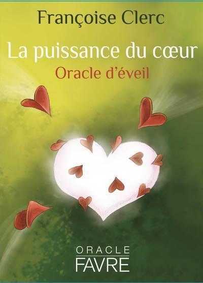 LA PUISSANCE DU COEUR - ORACLE D'EVEIL