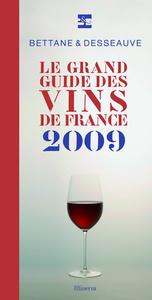 GRAND GUIDE DES VINS DE FRANCE 2009 (LE)