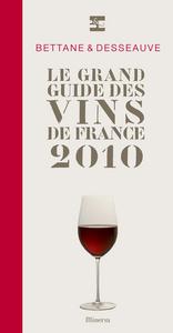 GRAND GUIDE DES VINS DE FRANCE 2010 (LE)