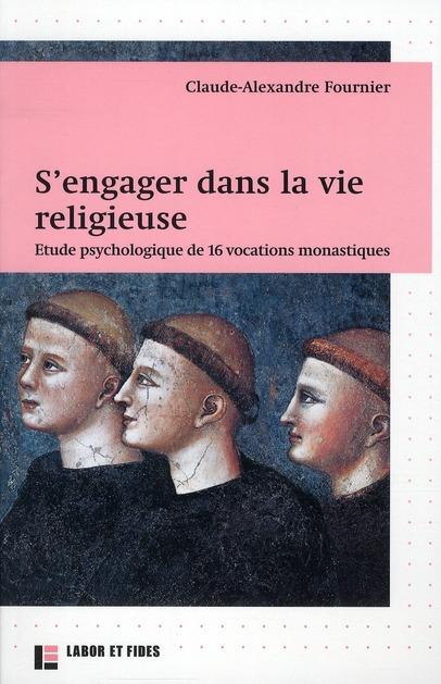 S'ENGAGER DANS LA VIE RELIGIEUSE