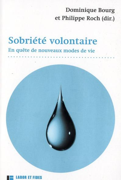SOBRIETE VOLONTAIRE : EN QUETE DE NOUVEAUX MODES DE VIE