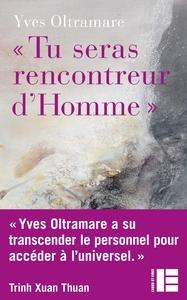 """""""TU SERAS RENCONTREUR D'HOMME"""" - UNE VOIE VERS L'ACCOMPLISSEMENT"""