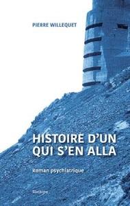 HISTOIRE D'UN QUI S'EN ALLA
