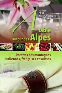 A TABLE AUTOUR DES ALPES