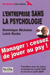 ENTREPRISE SANS LA PSYCHOLOGIE