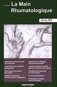 LA MAIN RHUMATOLOGIQUE OPUS XV