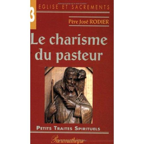 CHARISME DU PASTEUR (LE)