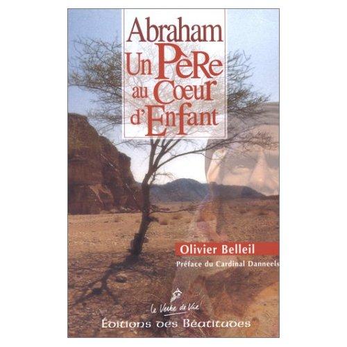 ABRAHAM, UN PERE AU COEUR D'ENFANT