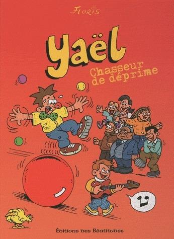 YAEL CHASSEUR DE DEPRIME