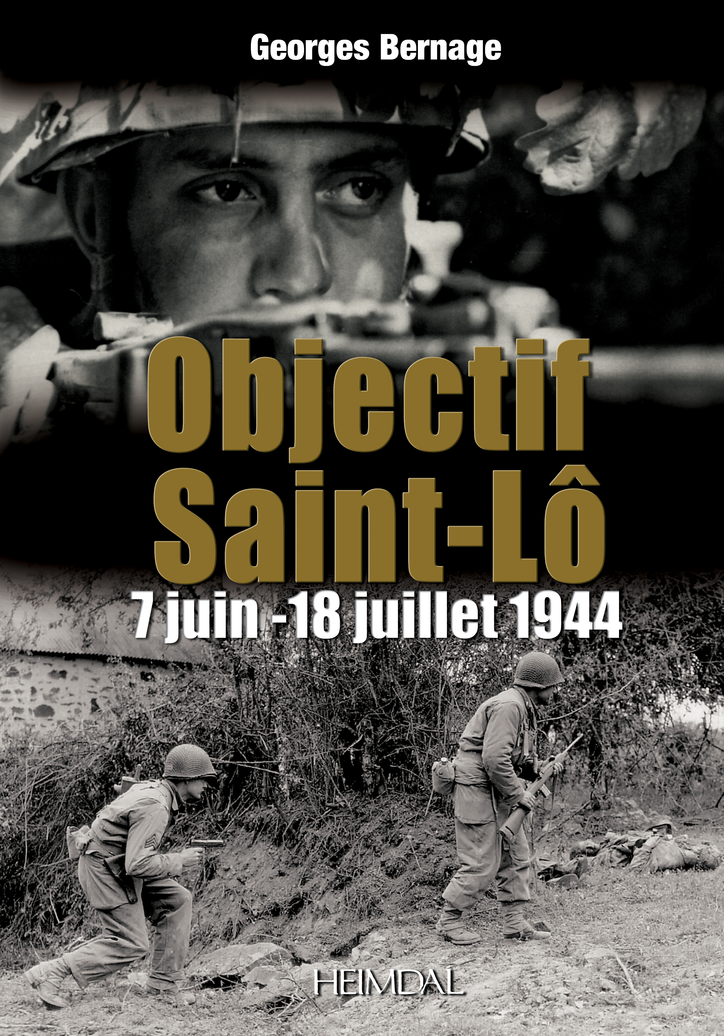 OBJECTIF SAINT-LO 7 JUIN - 18 JUILLET 1944
