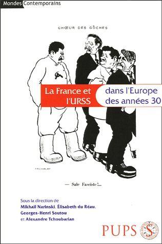 FRANCE ET L URSS DANS L EUROPE DES ANNEES 30
